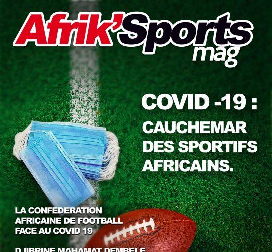 COVID 19 : CAUCHEMAR DES SPORTIFS AFRICAINS